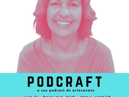 PodCraft: #65 – Vera Jordão