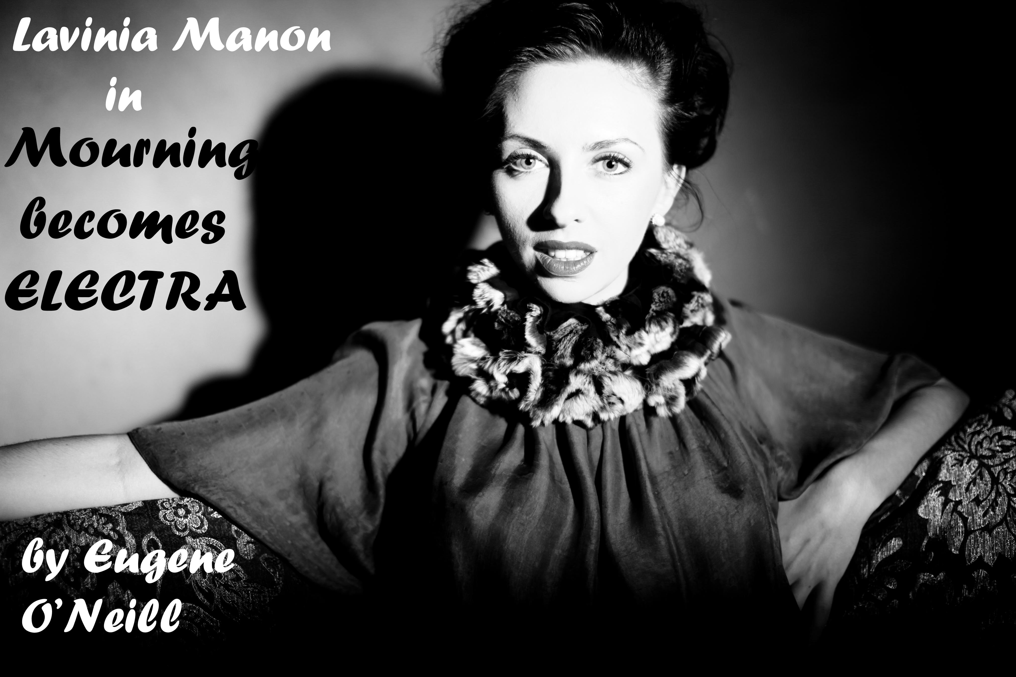 Role: Lavinia Mannon