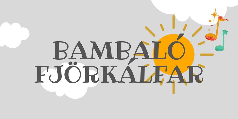 Bambaló fjörkálfar 3+, 25. apríl kl. 12:30 (1)