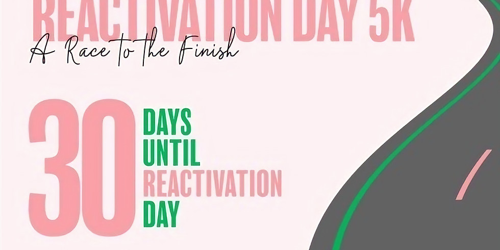 Reactivation Day 5K- A Race to the Finish