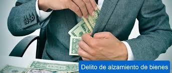 DELITOS SOCIOECONOMICOS III: ALZAMIENTO DE BIENES
