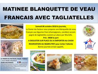 Matinée Blanquette de veau Français et tagliatelles