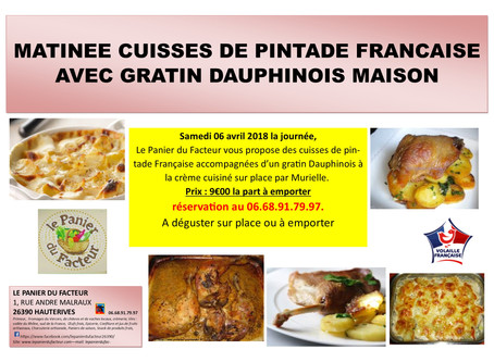 Matinée cuisses de pintade et gratin Dauphinois