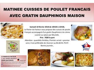Matinée cuisses de poulet et gratin Dauphinois