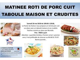 Matinée Rôti de porc cuit Taboulé maison et crudités