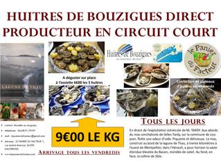 Arrivage d'huîtres de Bouzigues tous les vendredis