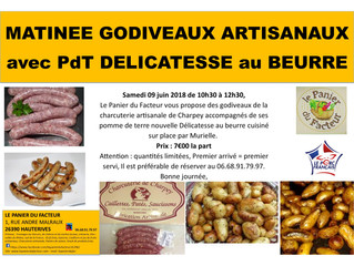 Matinée Godiveaux artisanaux et PdT Délicatesse au beurre