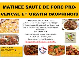 Matinée sauté de porc provençal et gratin Dauphinois