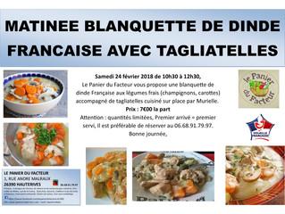 Matinée Blanquette de Dinde Française Tagliatelles