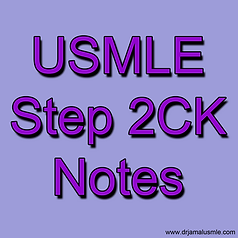 USMLE Step 2 CK Notes