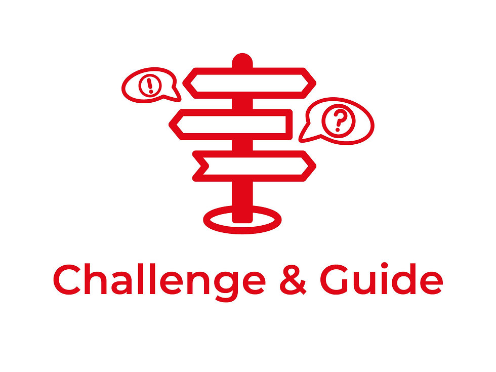 Happy to challenge and guide