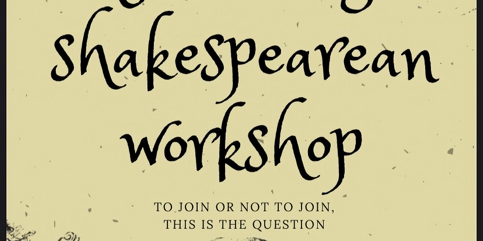 Shakespeare Workshop!