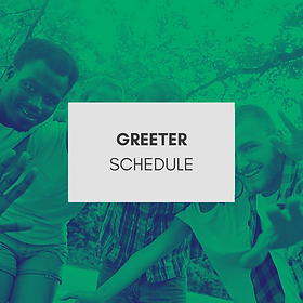 Greeter Schedule.png