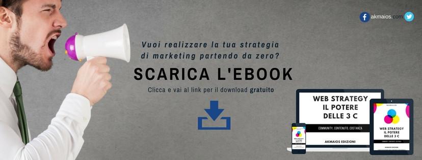 Web Strategy: Il potere delle 3C Scarica ebook