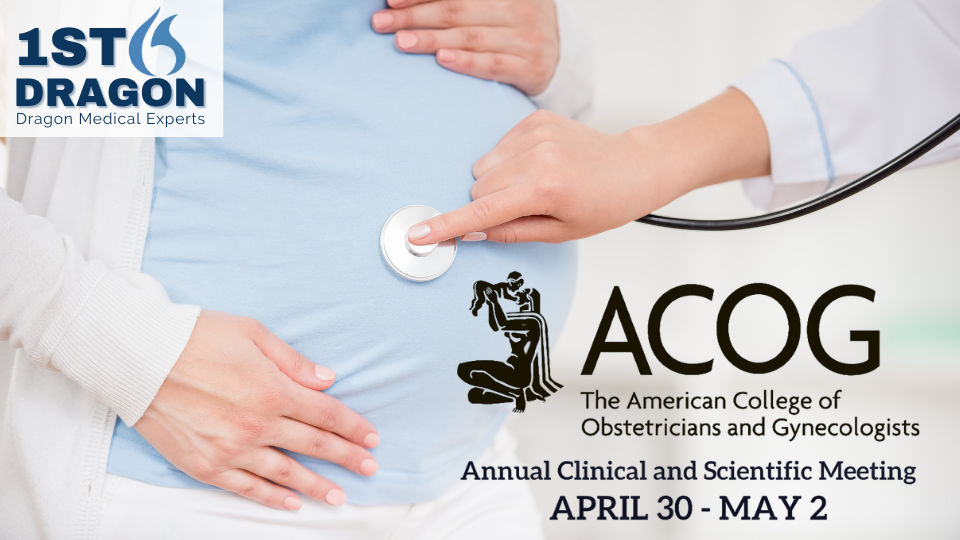 1st-Dragon/CME will be exhibiting at ACOG's Annual Clinical and Scientific Meeting April 30-May 2, 2021