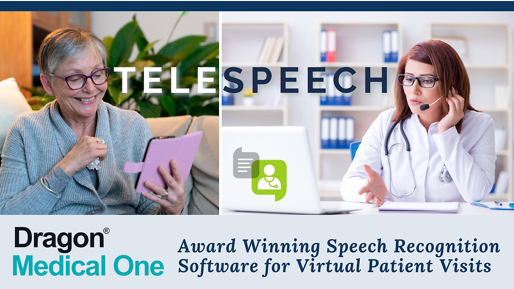 Award winning speech recognition software Dragon Medical One simplifies virtual patient visits