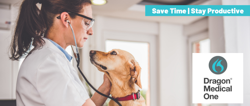 Veterinarians Save Time and Stay Productive with Industry Leading Speech Recognition Dragon Medical One