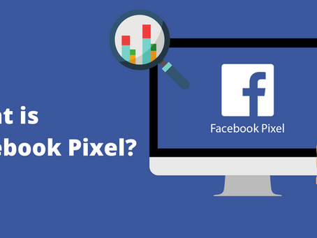 What is Facebook Pixel and Why It is Important - 2020 updated