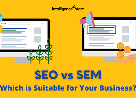 SEO or SEM? Which is Suitable for Your Business?