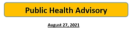 Public Health Advisory 8.27.21 (002).png