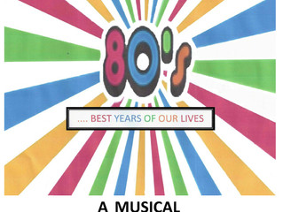 Read Throughs for 80's ... Best Years of our Lives (Musical) start Monday July 3rd