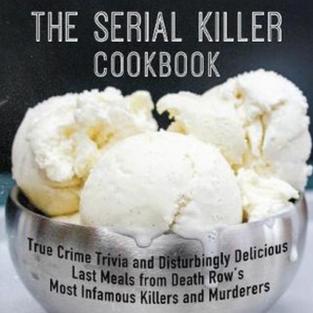 Serial Killer Cookbook