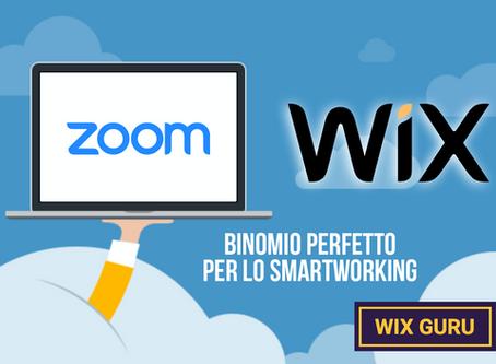 Zoom e Wix binomio perfetto per lo smartworking