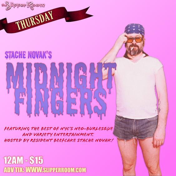 Stache Novak's Midnight Fingers (Doors 11:30PM)