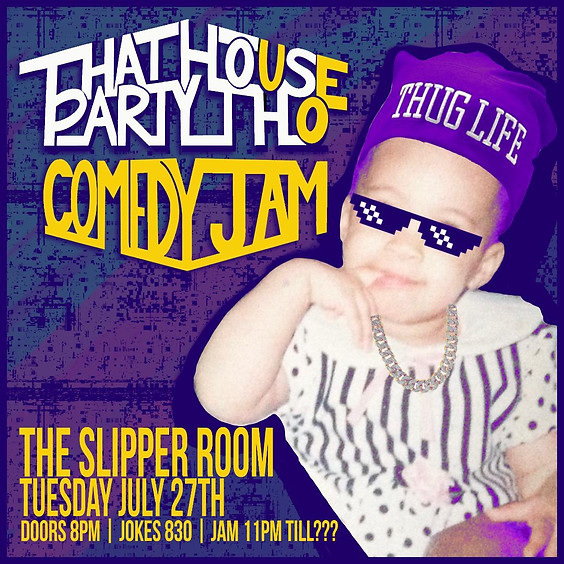 Guest Event: That House Party Tho: Comedy Jam! (Doors 8:00pm)