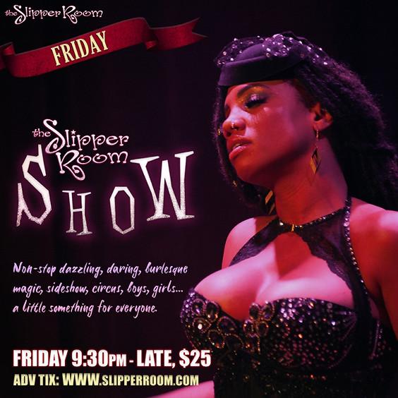The Slipper Room Show! 9:30PM (Doors 8:00PM)
