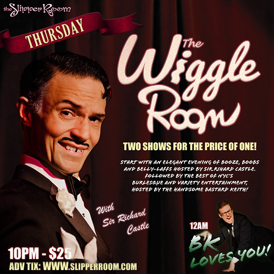 The Wiggle Room/BK Loves You! (Doors 9:30PM)