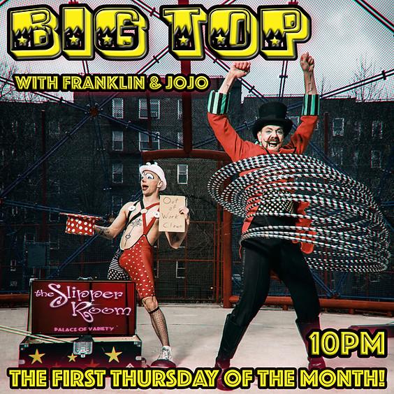 Big Top/Late Night Cravings (Doors 9:30PM)