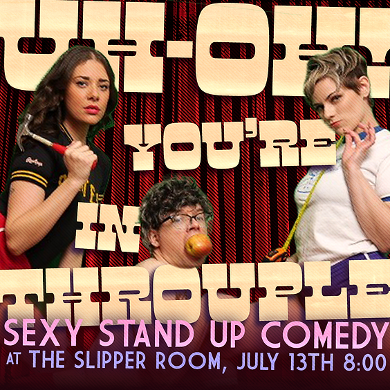 Guest Event: Uh-Oh! You're in Throuple (Doors 8:00PM)