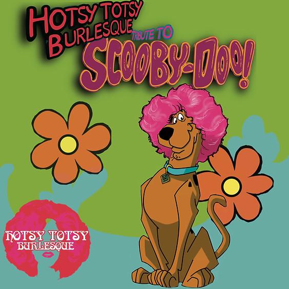 Guest Event: Hotsy-Totsy Burlesque - Scooby Doo (Doors 7:00PM)