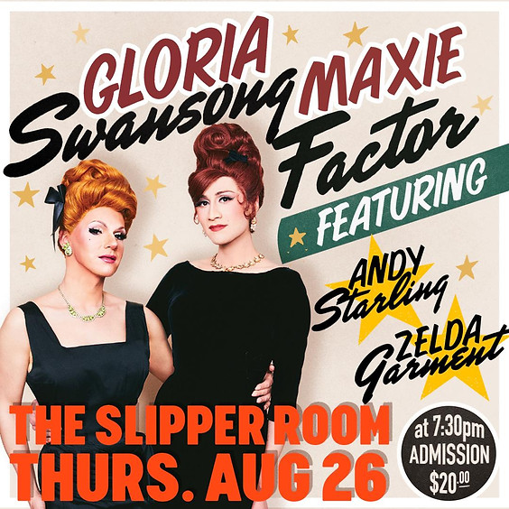 Guest Event: Gloria Swansong and Maxie Factor (Doors 7:00PM)