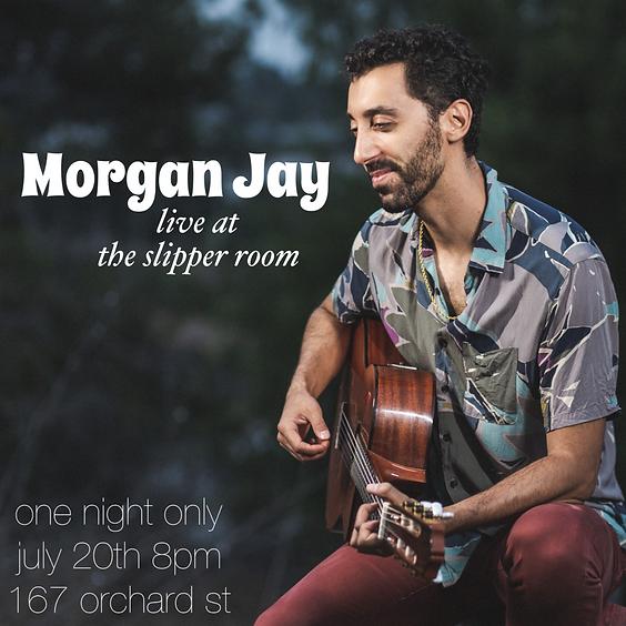 Guest Event: Morgan Jay Live at The Slipper Room (Doors: 7:30PM)