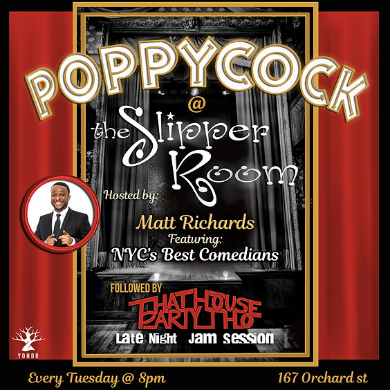 Guest Event: Poppycock, an evening of Stand-up comedy (Doors 8:00pm)