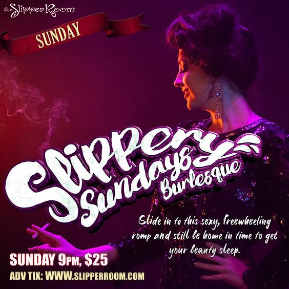 Slippery Sundays 9:00PM (Doors 8:30PM)