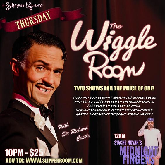 The Wiggle Room/Stache Novak's Midnight Fingers (Doors 9:30PM)