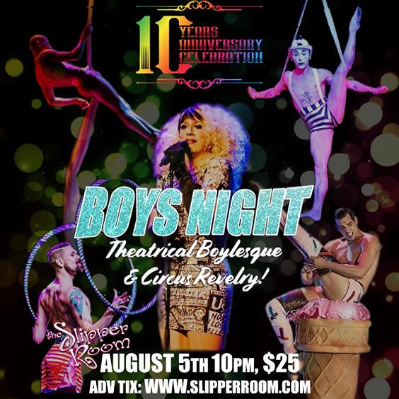 Boys' Night Revue! 10 year Anniversary 10PM (Doors 9:30PM)