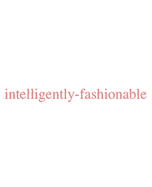 intelligently fashionable.png