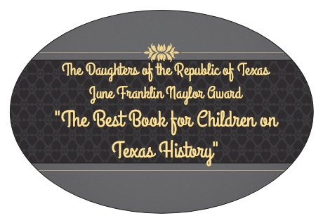 June Franklin Naylor Award for the Best Book for Children on Texas History
