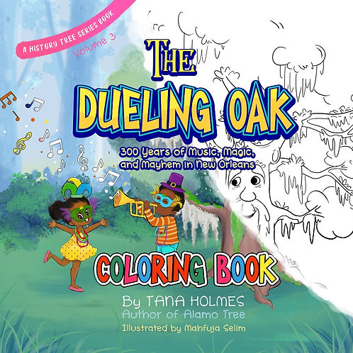 The Dueling Oak-Accompanying Coloring Book