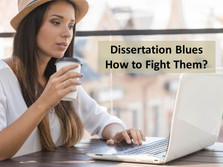 Dissertation Blues – How to get rid of it?