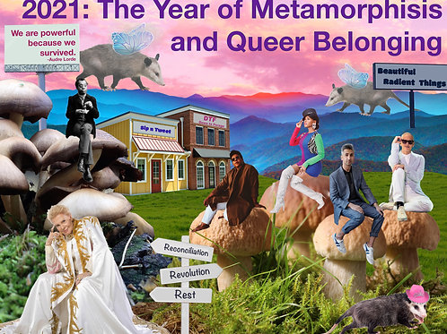 2021 Calendar: The Year of Metamorphosis and Queer Belonging