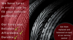 Superior has tyres for every vehicle, in every size at the most affordable prices.
