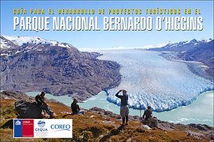 GUIA PARA EL DESARROLLO DE PROYECTOS TURISTICOS EN EL PARQUE NACIONAL BERNARDO O'HIGGINS