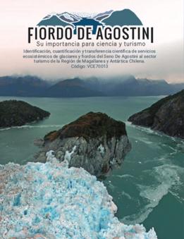 Desplegabe Fiordo de Agostini, su importancia para la ciencia y el Turismo