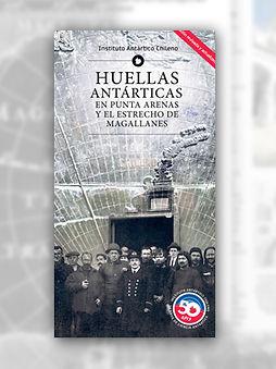 Huellas Antarticas en Punta Arenas y el estrecho de Magallanes