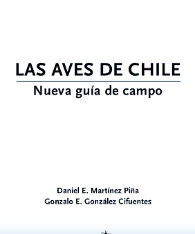 LAS AVES DE CHILE Nueva guía de campo